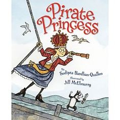 Friday Storytime: Pirate Princess by Sudipta Bardhan-Quallen Skokie, IL #Kids #Events