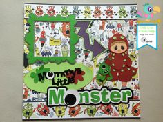 Little Scraps of Heaven Designs Layout using the file Mommy's Little Monster. Little Monsters, Paper Piecing, Layout Design, Heaven, Kids Rugs, Scrapbook, Holiday Decor, Disney, Projects
