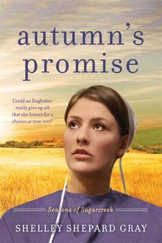Autumn's Promise - Amish Book by Shelley Shepard Gray