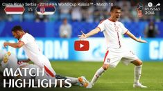 Breaking News, Top Stories, Latest & Local News in SA World Cup Match, World Cup Russia 2018, Match Highlights, Free Kick, Fifa World Cup, Costa Rica, Videos, Kicks, Soccer
