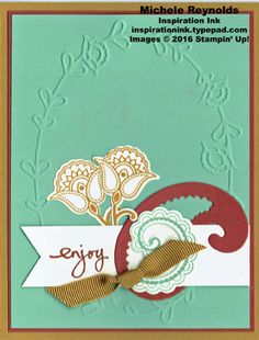"""Handmade card using Stampin' Up! products - Paisleys & Posies Photopolymer Stamp Set, Pretty Paisleys Embossing Folder, Paisley Framelits, Banner Triple Punch, and 3/8"""" Ribbon Trio Pack.  By Michele Reynolds, Inspiration Ink."""