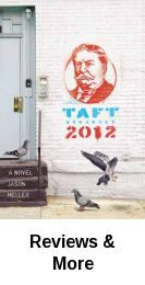 November 2012 book: Taft 2012 : a novel by  Jason Heller
