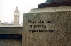 Banksy - This is not a photo opportunity, London, 2003