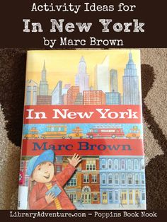 Activity Ideas for In New York by Marc Brown from LibraryAdventure.com