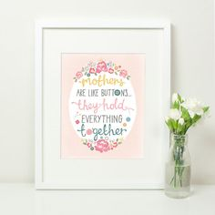 Mothers Are Like Buttons, They Hold Everything Together. Shabby Chic floral Art Print. Buttons. Sewing. Mothers Day. Mom.