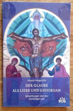 DER GLAUBE ALS LIEBE UND GEHORSAM Eduard Prenga EOS 2013