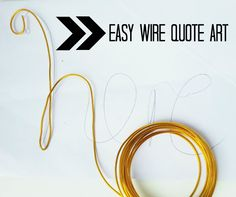Easy diy wire quote art. www.makedoanddiy.com