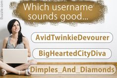 Dating site username ideas for women