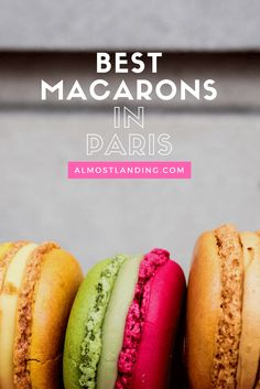 Where to find the best macarons in Paris? Let me show you the way (+ Macaron Walking Map).