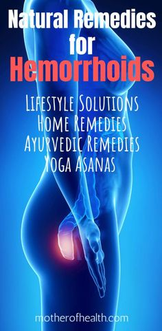 Alternative medicine practitioners believe the most effective way to treat hemorrhoids it to combine a variety of approaches. Here you will find Natural remedies for hemorrhoids including Lifestyle solutions, home remedies, Ayurvedic remedies and Yoga. Natural Hemroid Remedies, Natural Add Remedies, Ayurvedic Remedies, Eczema Remedies, Cold Home Remedies, Homeopathic Remedies, Natural Remedy For Hemorrhoids, Getting Rid Of Hemorrhoids