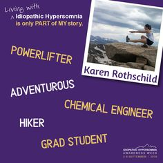 The annual international Idiopathic Hypersomnia Awareness Week. September Living with Idiopathic Hypersomnia is only part of my story. Idiopathic Hypersomnia, Give Hope, Raising Kids, Good People, Disorders, How To Find Out, Encouragement, Student, Disciplining Children