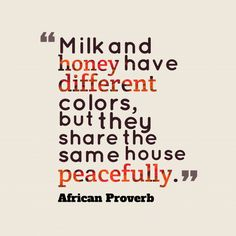 Milk-and-honey-have-different__quotes-by-African Proverb-11