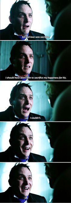 """""""Ed said love was sacrifice. I should have been able to sacrifice my happiness for his. I couldn't"""" - Oswald and Barbara #Gotham"""