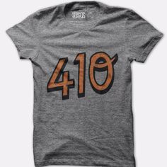 Life is better in the 410 #baltimore #maryland grey tshirt. Need it!