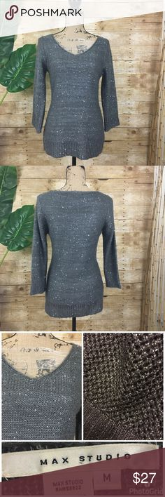 """❗️SALE❗️Max Studio Gray Sweater with Sequins Max Studio Sweater with sequins.  Perfect sweater to wear with or leggings and boots.  3/4 length sleeves.   🌺Size - Medium 🌺Chest: Armpit to Armpit - 16"""" (flat lay) 🌺Length: Shoulder to hem in front 27"""" 🌺Sleeve length - 19"""" 🌺Material - 50% Acrylic, 50% Polyester Max Studio Sweaters"""