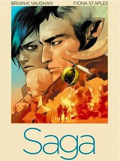 Saga by Brian K. Vaughan and Fiona Staples | 24 Of The Most Life-Changing Graphic Novels