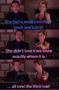 Pitch perfect! They may have been my favorite part of the movie. So funny