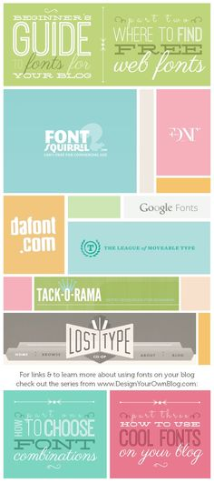 The Beginner's Guide to Fonts for Your Blog: Where to Find Free Web Fonts. Read the 3 part guide at http://www.DesignYourOwnBlog.com #typography #blogdesign