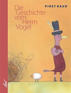 Die Geschichte vom Herrn Vogel    Piret Raud