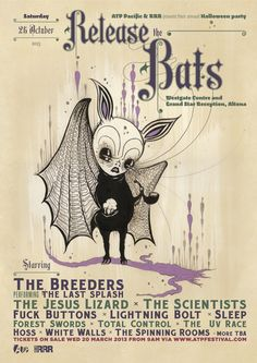 'release the bats' poster - all tomorrow's parties, melbourne, oct 2013 [link to official video of 'cannonball' by the breeders, dir. kim gordon & spike jonze, 1993]