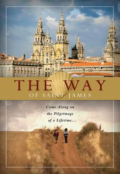 """THE WAY OF SAINT JAMES - Over the lovely """"Camino de Santiago"""", the Way of St. James,  which is the ancient route leading from the Pyrenees to the famous and ancient shrine of Santiago de Compostela, this documentary follows the journey of several pilgrims who differ in culture and religious faith, united only by a mysterious attraction towards the same spiritual destination. DVD, $19.95"""