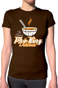 Pho King Delicious Tshirt