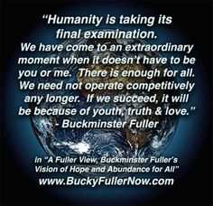 Buckminster Fuller... my hero.
