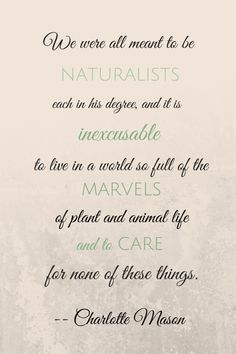 Charlotte Mason quote about the importance of nature for children. From spanishmama.com, a site about raising bilingual kids and teaching Spanish.