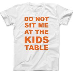 No Kids Table Men's T-Shirt