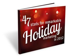 Curious about the best ways to attract new business during the holidays? Check out the latest trends in holiday shopping--and marketers' top holiday marketing techniques for 2012--in this free 60-page factbook, 47 Stats for Remarkable Holiday Marketing in 2012.