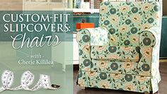 How to make custom slipcovers  for your favourite chairs