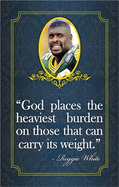 """God places the heaviest burden on those that can carry its weight. Go Packers, Green Bay Packers Fans, Greenbay Packers, Packers Football, Football Season, Strength In The Lord, Rainbow Warrior, Motivational Quotes, Inspirational Quotes"