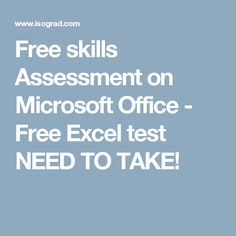 Free skills Assessment on Microsoft Office - Free Excel test    NEED TO TAKE!