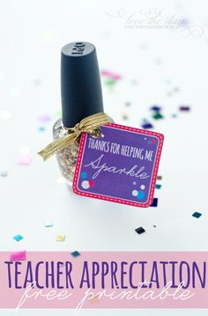 Happy Wednesday! I have another fun FREE printable for you today to celebrate Teacher Appreciation Week. My daughters sweet teacher always admires Londons glittery finger nail polish, so I though I would send her some with a Thanks For Helping Me Sparkle teacher gift tag. She really has brought so much out in my daughter…