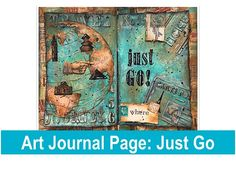 Art Journal Page: Just Go - YouTube