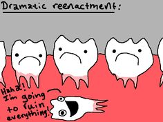 orthodontic+cartoons   My mom and I were told that the tooth, if left unchecked, would ...