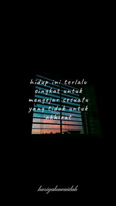Quotes Indonesia Cinta Singkat Super Ideas The Effective Pictures We Offer You About Quotes happ Tumblr Quotes, Text Quotes, Quran Quotes, Jokes Quotes, Funny Quotes, Life Quotes, Motivational Quotes, Islamic Inspirational Quotes, Quotes Lockscreen