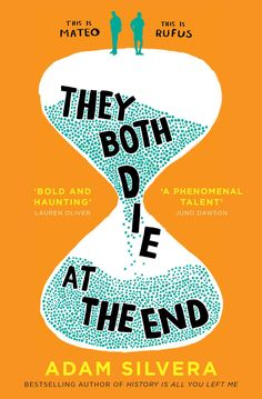 They Both Die at the End | Adam Silvera | Simon & Schuster | September 2017