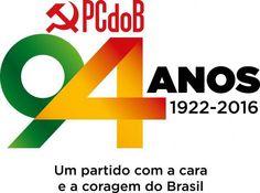 Blog do Arretadinho: PCdoB, 94 anos: Ontem, hoje, na luta pela democrac...