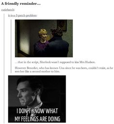 Sherlock and Mrs. Hudson. I love how much stuff is just improvised on set, I find it truly amazing.