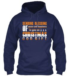 Sending Blessing Of Peace And Happiness To You On Christmas God Gift Navy Sweatshirt Front