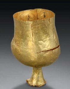Golden cup. Late Bronze Age, 1200 - 800 B.C [Sorry, unknown geography]