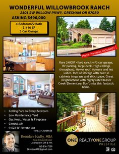 Just Listed! Real Estate for Sale: $496,000-4 Bd/2 Ba Wonderful One Level Willowbrook Updated Home on .21 Acre Lot at: 2101 SW Willow Parkway, Gresham, Multnomah County, OR! Area 144. RMLS 20156656 Listing Broker: Brendan Scully (360) 836-7259, Realty One Group Prestige, Portland, OR! #justlisted #realestate #PortlandRealEstate #WillowbrookRealEstate #OneLevelRealEstate #RanchStyleRealEstate #FourBedroomRealEstate #UpdatedRealEstate #LargeLot #FencedLot #MultnomahCountyRealEsate