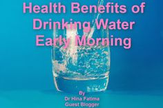 Life moves on-The Three words which sum up everything: How to maximize health benefits of drinking water ...