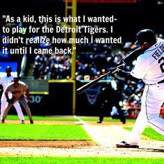 Always a Tiger. Prince Fielder