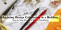 Lighting Design Calculation in a Building – Step by Step