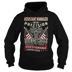 Awesome Tee Assistant Manager Job Title T-Shirt T-Shirts #tee #tshirt #Job #ZodiacTshirt #Profession #Career #assistant manager