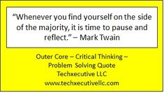 Critical Thinking Quotes, Outer Core, Problem Solving, Reflection, Coaching, Finding Yourself, Training