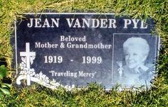 """Jean Vander Pyl - She was the voice of Wilma Flintstone in the animated TV series """"The Flintstones"""" and the voice of Rosie the Robot in """"The Jetsons"""" I love that someone wrote as an epitaph, traveling mercy. Cemetery Monuments, Cemetery Headstones, Cemetery Art, Tombstone Epitaphs, Wilma Flintstone, Famous Graves, The Jetsons, After Life, Star Wars"""