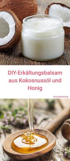 Make cold balms yourself with honey and coconut oil- Erkältungsbalsam selber machen mit Honig und Kokosnussöl With this homemade cold balm of coconut oil and honey your cold disappears very quickly! Natural Remedies For Arthritis, Natural Cold Remedies, Cold Home Remedies, Cough Remedies, Natural Remedies For Anxiety, Homeopathic Remedies, Summer Drink Recipes, Wonder Woman, Natural Medicine
